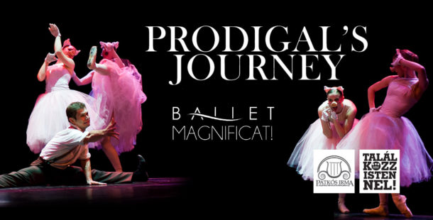 BALETT MAGNIFICAT: The Prodigal's Journey